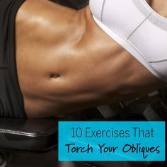 Exercises for Obliques: Upright oblique twists that skip crunching.