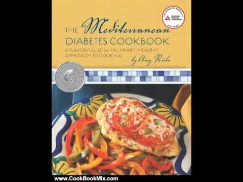 16 best the mediterranean diabetes cookbook images on pinterest diabetic mediterranean recipes fabulous for people with type 2 diabetes rich in lean meats healthy fiber fatty acids and antioxidants forumfinder Gallery