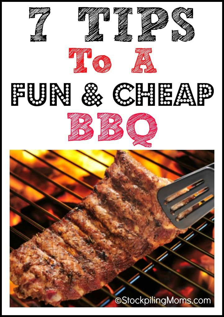There is no better Father's Day Treat than grilling out for Dad! - 7 Tips To A Fun & Cheap BBQ #summer #BBQ #Grilling