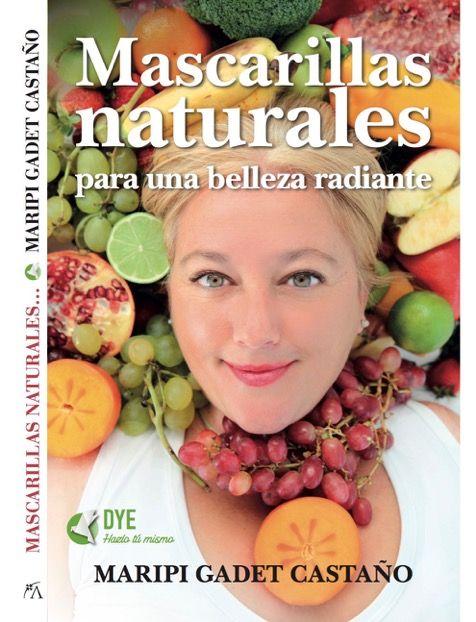 Libro Mascarillas naturales by Maripi Gadet y publicado por editorial ARCOPRESS YA EN LIBRERÍAS!