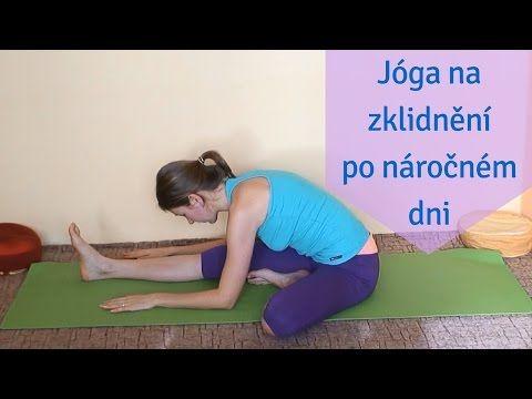 Jóga na zklidnění po náročném dni | začátečníci - YouTube