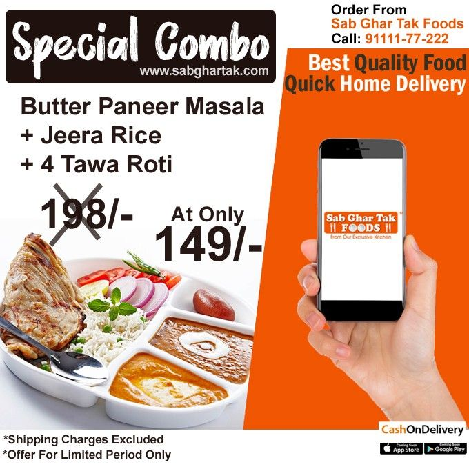 Special Combo At Only 149 Flat 49 Rs Discount From Sab Ghar Tak Foods Top Quality Food Higher Quantity With Quick Home D Food Food Menu Food Quality