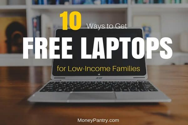 10 Resources for low-income families to get free or low-cost laptops and computers...