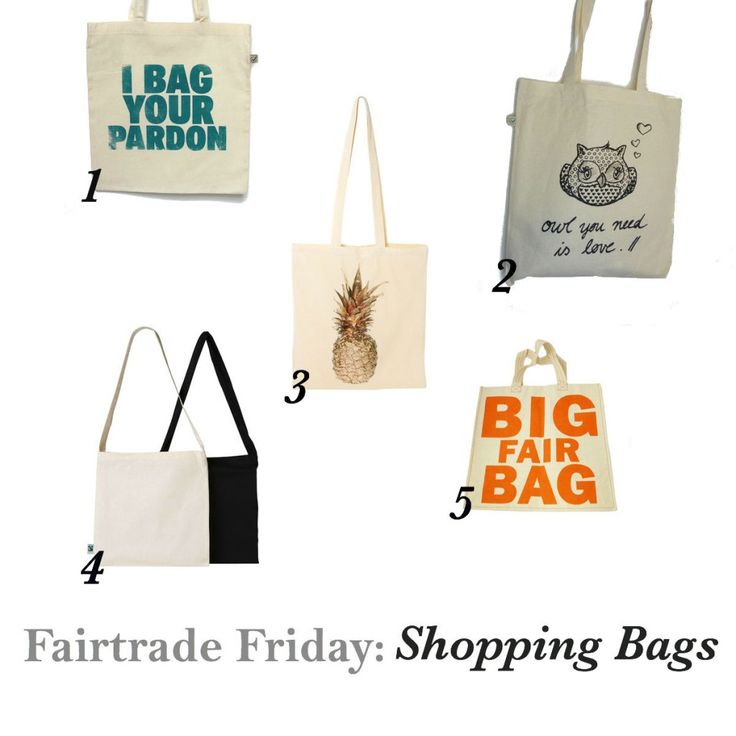 Ethical Shopping Bags (from Fairtrade Friday series on www.onefairday.com)