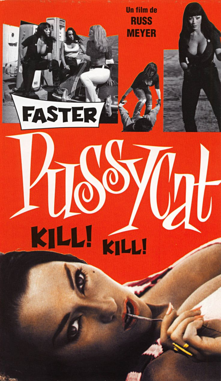 Faster, Pussycat! Kill! Kill! (Russ Meyer, 1965) - French poster