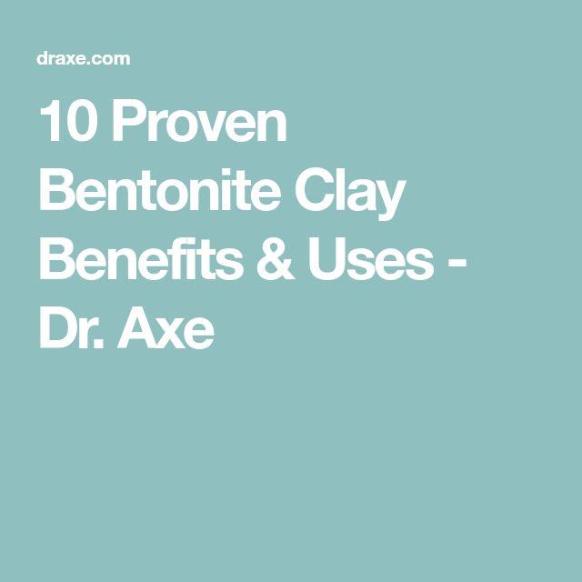 10 Proven Bentonite Clay Benefits & Uses - Dr. Axe