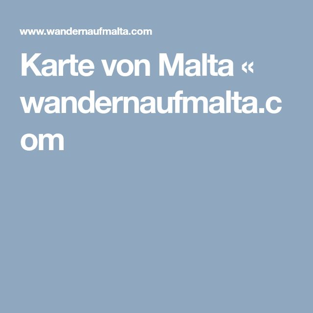 Karte von Malta « wandernaufmalta.com