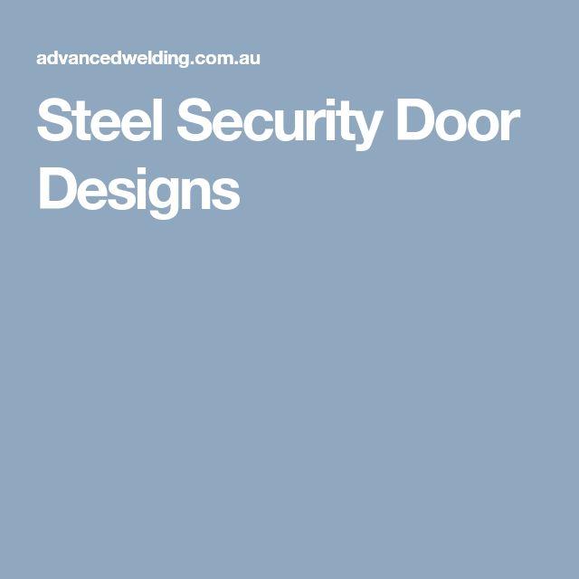 Steel Security Door Designs