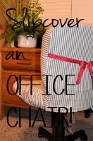 Slipcover an office chair and add some cute it s easy with this