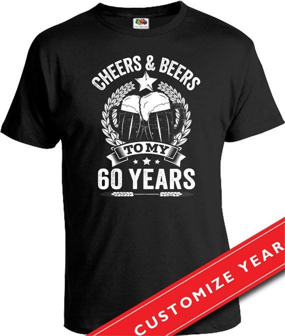 60th Birthday Gift Ideas For Men Man Cheers And Beers To My 60 Years T Shirt Age Gi