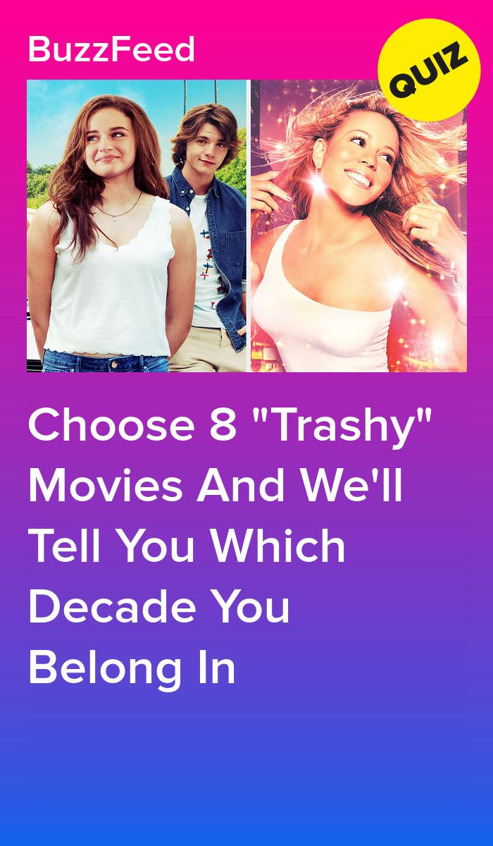 Choose 8 Trashy Movies And We Ll Tell You Which Decade You Belong In Quizzes For Fun Fun Personality Quizzes Movie Quiz
