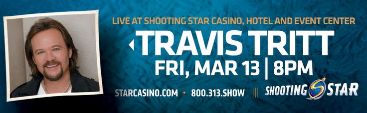 """TOMORROW: Shooting Star Casino presents two time Grammy winning Travis Tritt.  Show starts at 8PM General Admission : $20  Tickets: http://www.starcasino.com/Tickets.aspx  Win one of ten $100 drawings or an autographed """"Guitar from the Star"""" after the show!"""