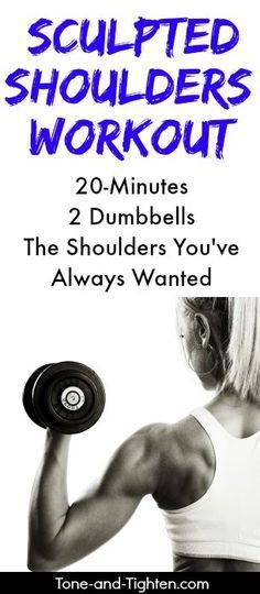 20-minute dumbbell workout for toned and sexy shoulders! From Tone-and-Tighten.com. Pinned over 10K times!