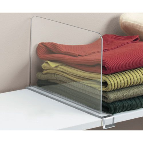 These Acrylic Shelf Dividers ($17) keep sloppy folding jobs at bay and are much less noticeable than metal versions.