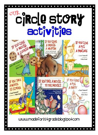 Language Arts: Circle Story. Laura Numeroff.