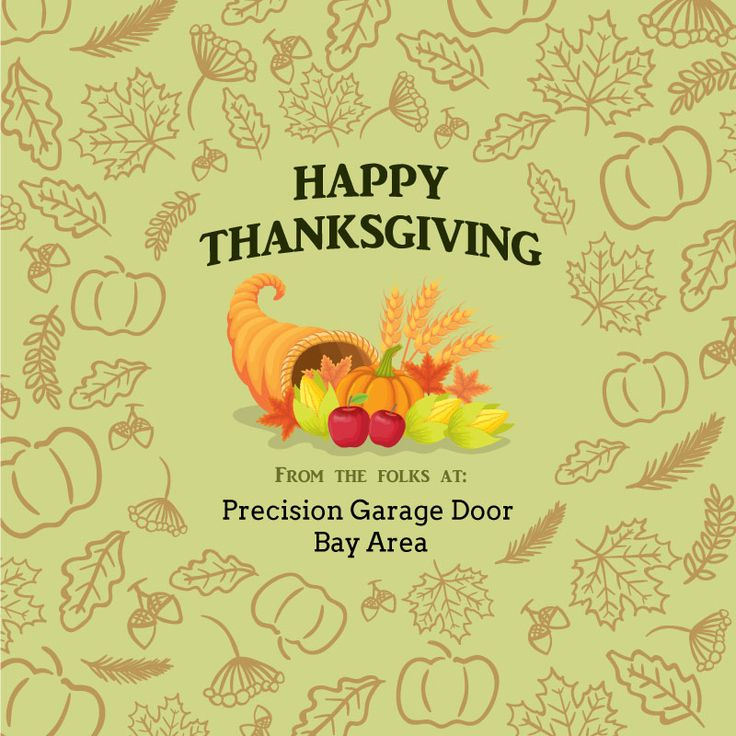Precision Garage Door Bay Area wishes you a bright and cheerful Thanksgiving this year! #PrecisionGarageDoor #BayArea #Garage #HomeService #Thanksgiving