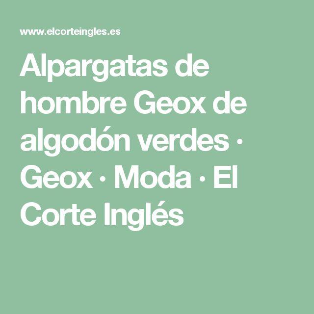 Alpargatas de hombre Geox de algodón verdes · Geox · Moda · El Corte Inglés