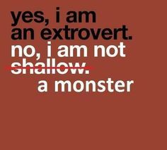 20 Things Extroverts Love