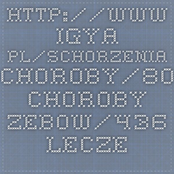 http://www.igya.pl/schorzenia-choroby/80-choroby-zebow/436-leczenie-prochnicy-zebow-naturalnym-odzywianiem.html