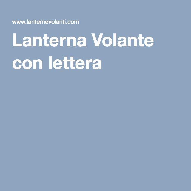 Lanterna Volante con lettera C