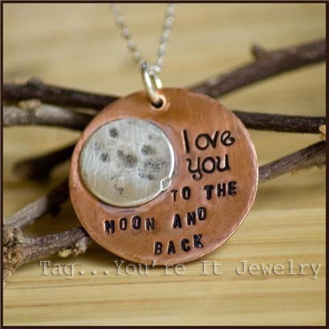 i say this to my mom all time :): Ideas, Gift, Copper, Metal Stamping, Jewelry, Things, Necklace, Kid, The Moon
