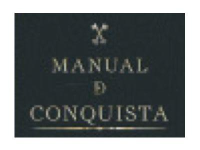 Manual de conquista: Sobre las tácticas de la conquista. Manual
