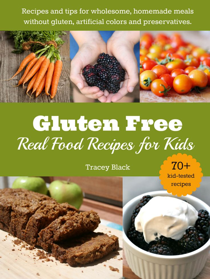 136 best dmwm favorite real food pins images on pinterest check out this book gluten free real food recipes for kids with more than forumfinder Image collections