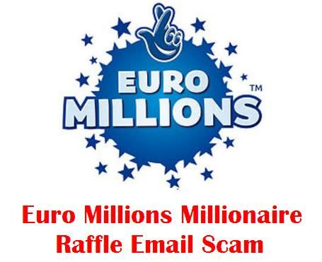 "Euro Millions Millionaire Raffle Unclaimed Prizes Scam Email: Beware of the Euro Millions Millionaire Raffle Unclaimed Prizes scam.  Scammers are currently sending out fake email messages, which appear as if they came from the ""The National Lottery"". The email messages claim that the ""The National Lottery"", is still waiting for them to claim the Euro Millions Millionaire Raffle prizes...."
