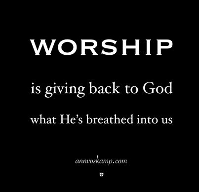 Psalm 150:6 Let everything that has breath praise the Lord! Praise the Lord!
