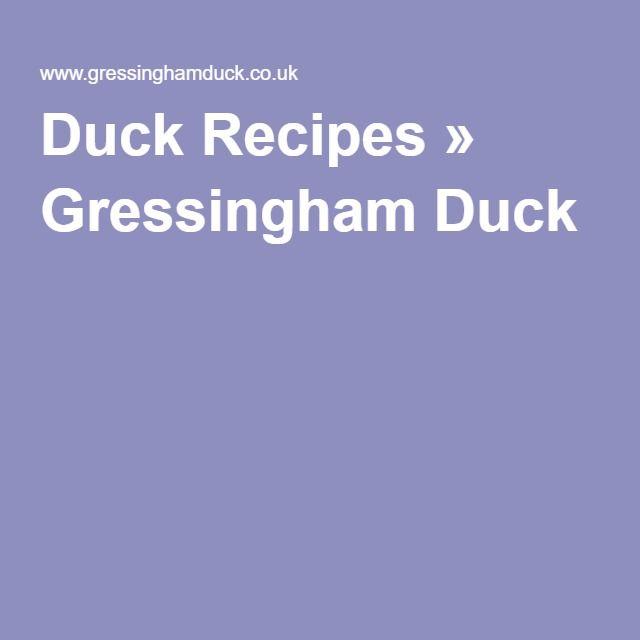Duck Recipes » Gressingham Duck