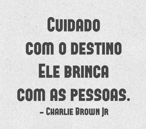 Charlie Brown Jr Trecho De Música Pinterest Frases De Musicas