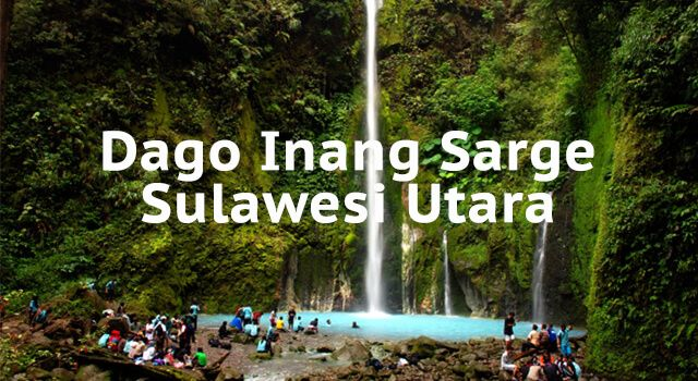 Lirik Lagu Dago Inang Sarge - Sulawesi Utara