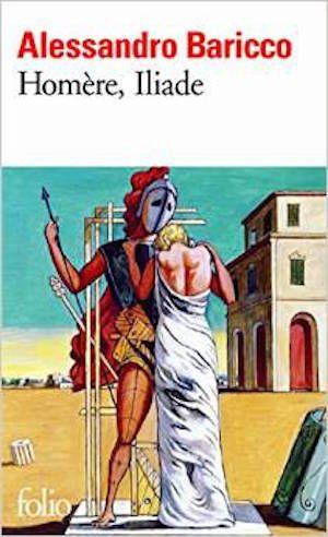 Baricco, Alessandro - Homère, Iliade