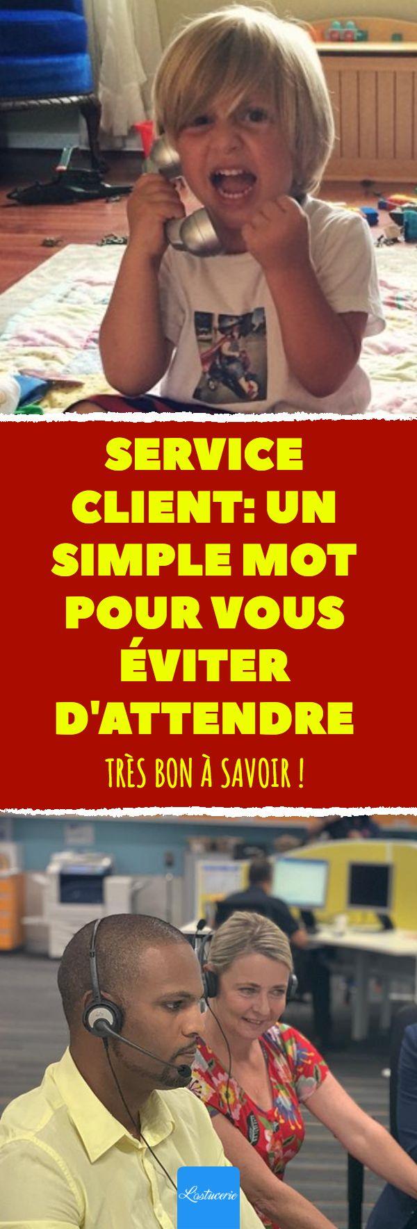 Service client un simple mot pour vous éviter d'attendre