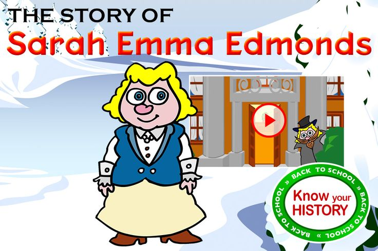 The Story of Sarah Emma Edmonds - Emma Edmonds enlisted in the Union Army disguised as a man - Private Franklin Thompson. She was the only woman officially recognized by Congress as a Civil War veteran and also the only woman member of the Union veteran organization The Grand Army of the Republic. http://heritagemoment.com/kidoons/webisodes/220-the-story-of-sarah-emma-edmonds