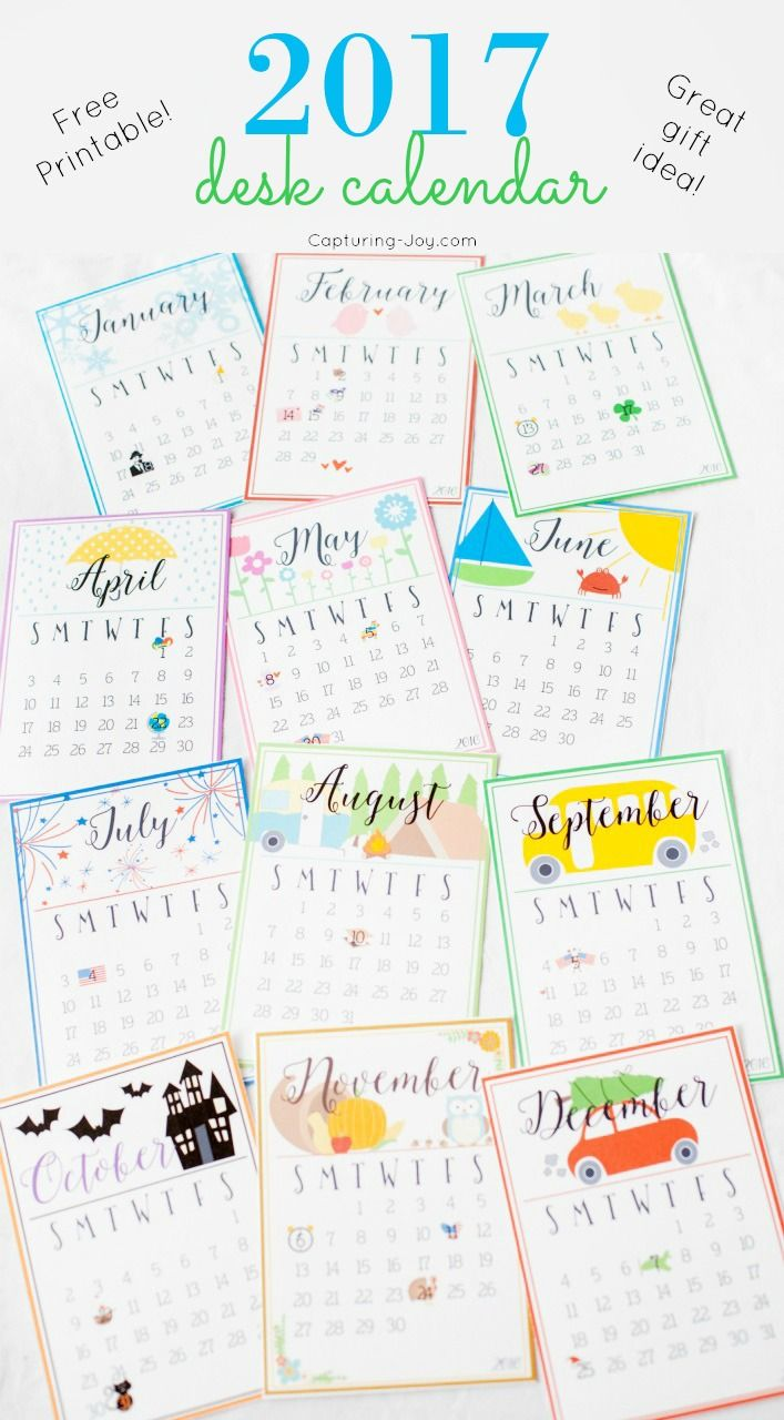 FREE 2017 Desk Calendar Gift Idea - A cute calendar to print off and give as a gift or hang in your command center! Capturing-Joy.com