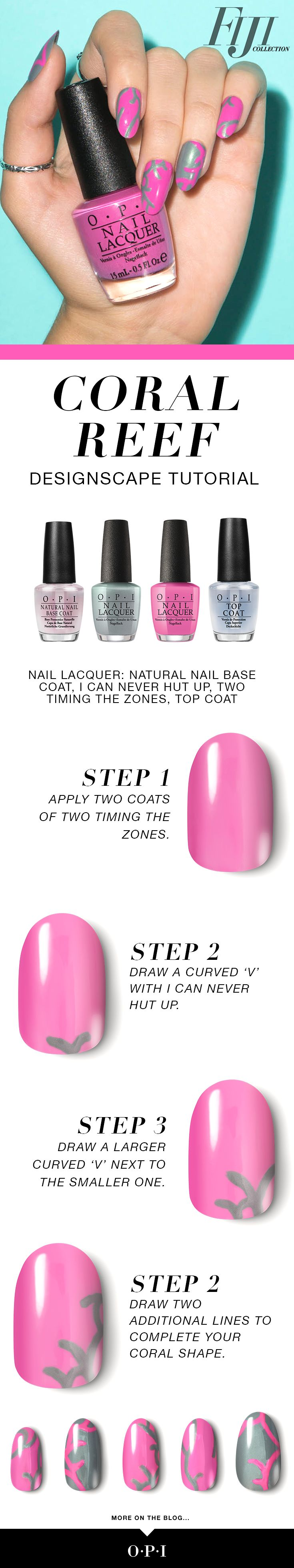 """OPI presents Fiji inspired nail art, """"Coral Reef"""". Try this fun nail art using the new Fiji collection for spring. Step 1: Apply 2 coats of Two Timing The Zones. Step 2: Draw a curved """"V"""" with I Can Never Hut Up. Step 3: Draw a larger curved """"V"""" next to the smaller one. Step 4: Draw 2 additional lines to complete your coral shape."""