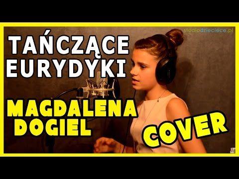 Tańczące Eurydyki - Anna German (cover by Magdalena Dogiel) - YouTube