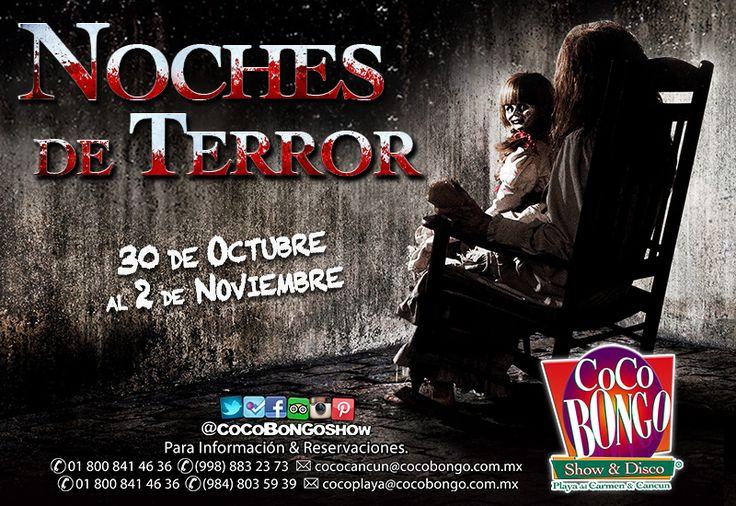 ¡Prepárate para las Noches de Terror #CocoBongoStyle del 30 de octubre al 2 de noviembre! #Cancún #PlayaDelCarmen +info: http://on.fb.me/1oPdDwb