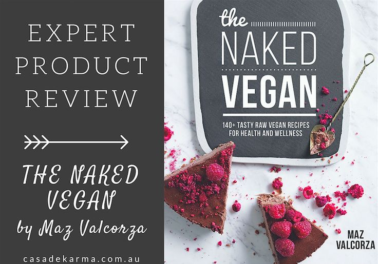 REVIEWED | Maz Valorca's 'The Naked Vegan'. Click link to read the full review and find out what we thought, now.