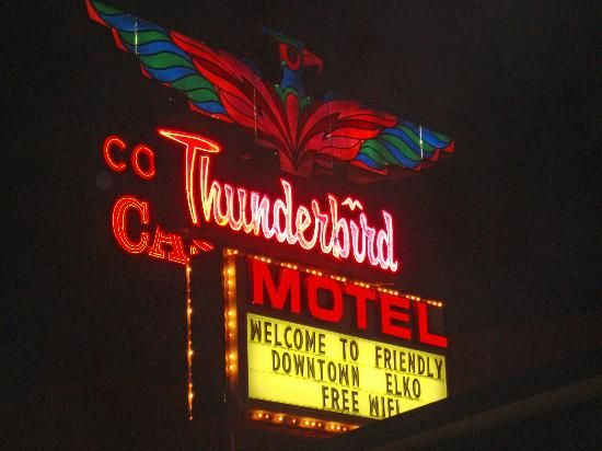 Motel Sign - Picture of Thunderbird Motel, Elko - TripAdvisor