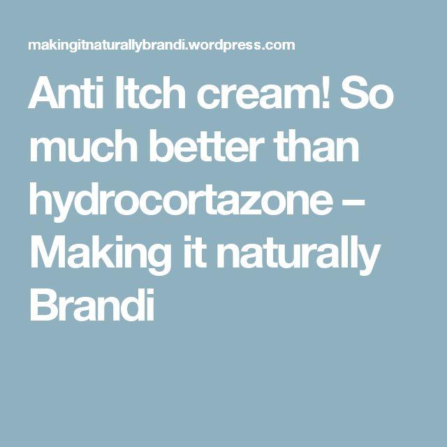 Anti Itch cream! So much better than hydrocortazone – Making it naturally Brandi