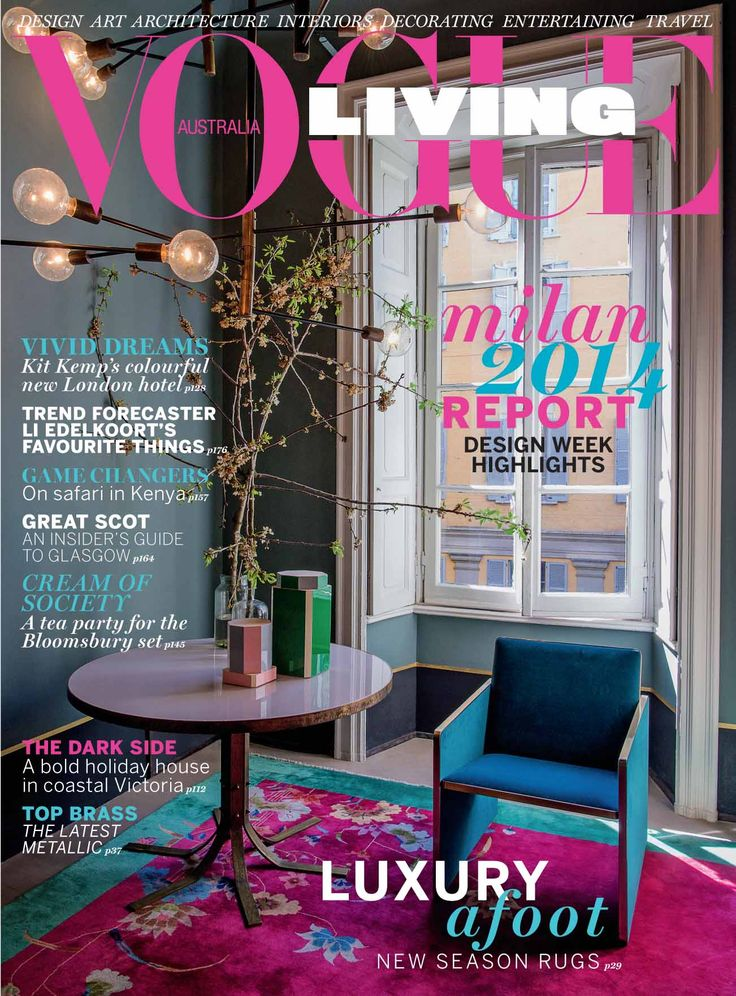 Vogue Living July August 2014 LivingLiving MagazineVogue AustraliaVogue MagazineAugust 20142017 DesignInterior