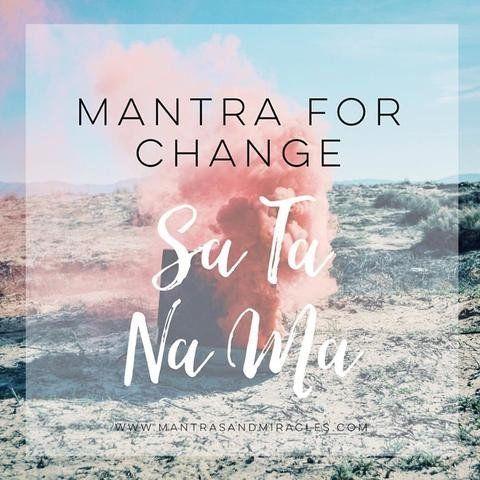 Sa Ta Na Ma, Mantra for Change