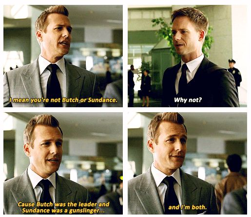 """""""Yeah baby! Butch and Sundance are back!"""" {gif} #suits"""