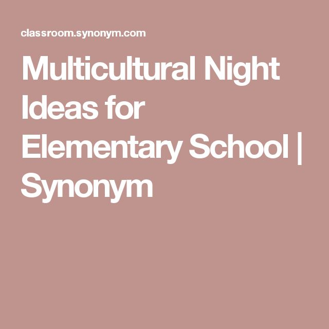 Multicultural Night Ideas for Elementary School | Synonym