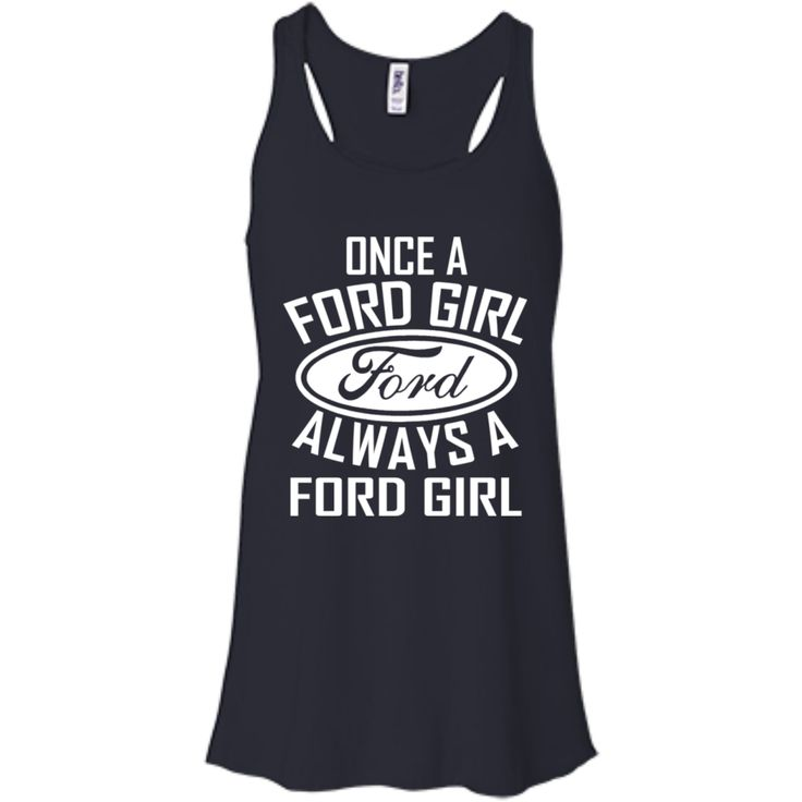 Ford T-shirts Once A Ford Girl Always A Ford Girl Shirts Hoodies Sweatshirts Ford T-shirts Once A Ford Girl Always A Ford Girl Shirts Hoodies Sweatshirts Perfec