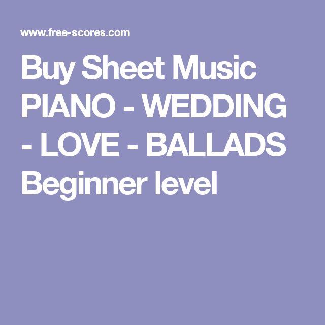 Buy Sheet Music PIANO - WEDDING - LOVE - BALLADS Beginner level