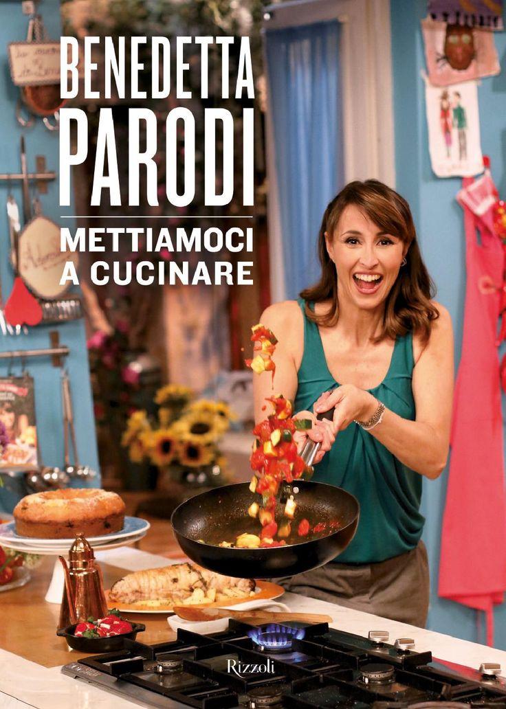 ISSUU - Benedetta parodi mettiamoci a cucinare di mario mario1961