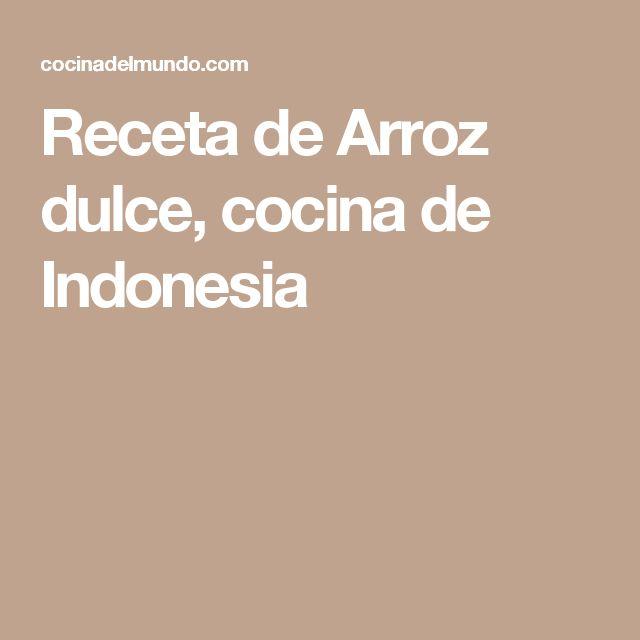 Receta de Arroz dulce, cocina de Indonesia